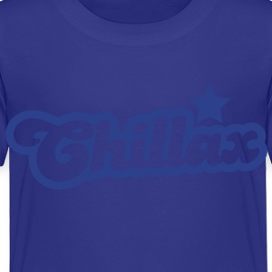 chillax relax shirt with a star Kids' Shirts - Toddler Premium T-Shirt