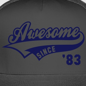 Awesome SINCE 83 Birthday Anniversary T-Shirt WN - Trucker Cap