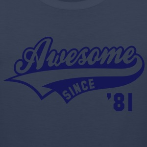 Awesome SINCE 81 Birthday Anniversary T-Shirt WN - Men's Premium Tank