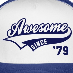 Awesome SINCE 79 Birthday Anniversary T-Shirt GW - Trucker Cap