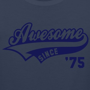Awesome SINCE 75 Birthday Anniversary T-Shirt WN - Men's Premium Tank