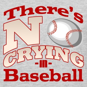 There's No Crying in Baseball T-Shirt - Men's Premium Long Sleeve T-Shirt