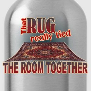 That Rug Really Tied the Room Together T-Shirt - Water Bottle
