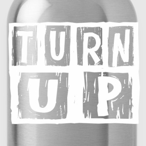 turn_up1 T-Shirts - Water Bottle