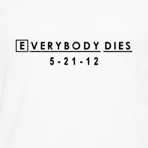 Everybody Dies Commemorative T-shirt -  House MD | - Men's Premium Long Sleeve T-Shirt