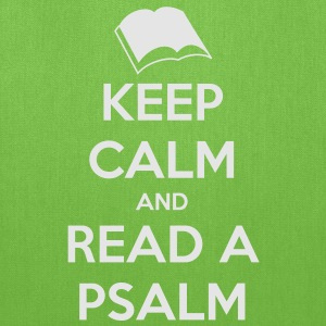 Keep Calm and Read a Psalm - Tote Bag