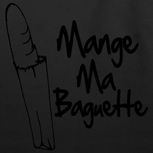 Mange Ma Baguette / Suck My Dick T-Shirts - Eco-Friendly Cotton Tote