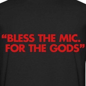 Bless The Mic. For The Gods T-Shirts - Men's Premium Long Sleeve T-Shirt