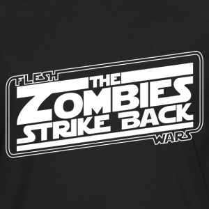 Zombies Strike Back - Men's Premium Long Sleeve T-Shirt