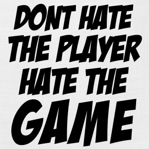 DONT HATE THE PLAYER/HATE THE GAME T-Shirts - Bandana