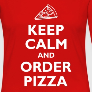 Keep Calm and Order Pizza T-Shirts - Women's Premium Long Sleeve T-Shirt