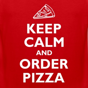 Keep Calm and Order Pizza T-Shirts - Men's Premium Tank