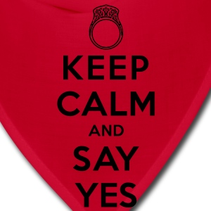 Keep Calm and Say Yes T-Shirts - Bandana