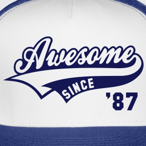 Awesome SINCE 87 Birthday Anniversary T-Shirt GW - Trucker Cap