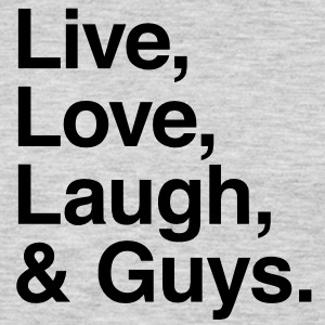 Live , love , laugh and guys T-Shirts - Men's Premium Long Sleeve T-Shirt