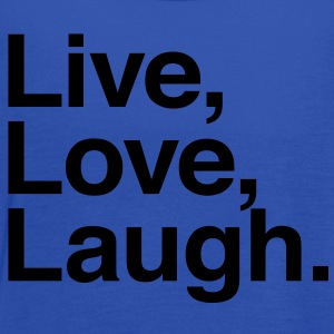 live love laugh Kids' Shirts - Women's Flowy Tank Top by Bella