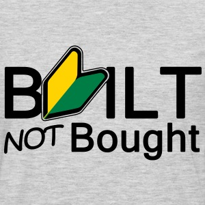Built not bought - Men's Premium Long Sleeve T-Shirt