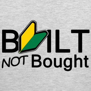 Built not bought - Men's Premium Tank