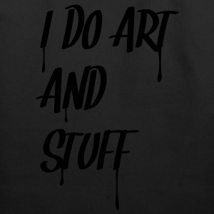 i_do_art_and_stuff T-Shirts - Eco-Friendly Cotton Tote