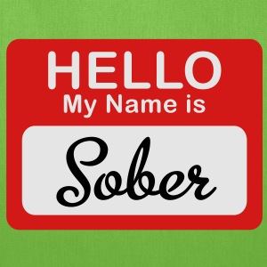 Hello My Name Is Sober - Tote Bag