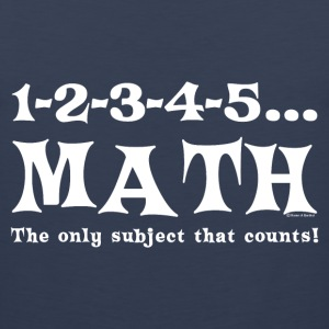 White Math Counts  T-Shirts - Men's Premium Tank