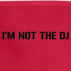 I'm Not The DJ - Adjustable Apron