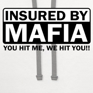 Insured by Mafia - Contrast Hoodie