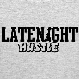 LATENIGHT HUSTLE T-Shirts - Men's Premium Tank