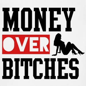 MONEY OVER BITCHES T-Shirts - Adjustable Apron