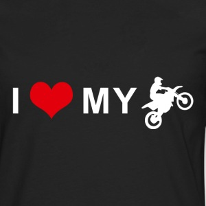 I LOVE MY MOTORCYCLE - Motocross T-Shirts - Men's Premium Long Sleeve T-Shirt