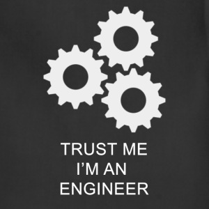 Trust me, I'm an Engineer T-Shirts - Adjustable Apron