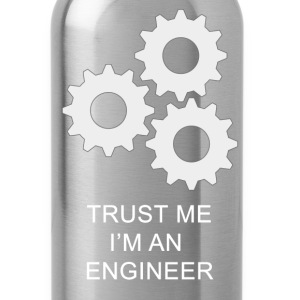 Trust me, I'm an Engineer T-Shirts - Water Bottle