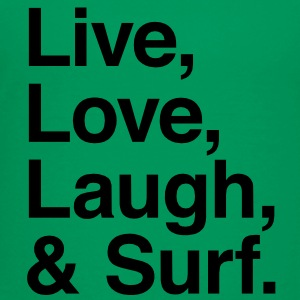 Live , love , laugh and surf Kids' Shirts - Toddler Premium T-Shirt