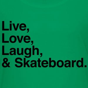 Live , love , laugh and skateboard Kids' Shirts - Toddler Premium T-Shirt