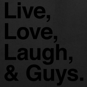 Live , love , laugh and guys T-Shirts - Eco-Friendly Cotton Tote