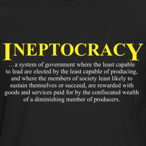 Ineptocracy definition T-Shirts - Men's Premium Long Sleeve T-Shirt