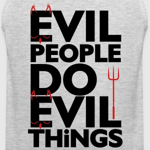 Evil People - Men's Premium Tank
