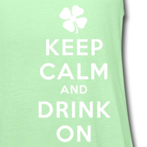 KEEP CALM AND DRINK ON Kids' Shirts - Women's Flowy Tank Top by Bella