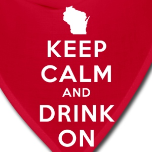 KEEP CALM AND DRINK ON WISCONSIN Women's T-Shirts - Bandana