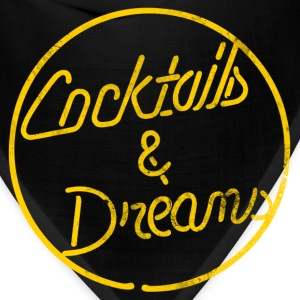 COCKTAILS & DREAMS - Bandana