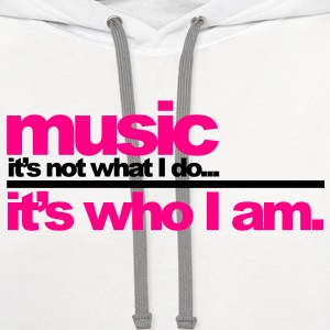 Music - Who I Am T-Shirts - Contrast Hoodie