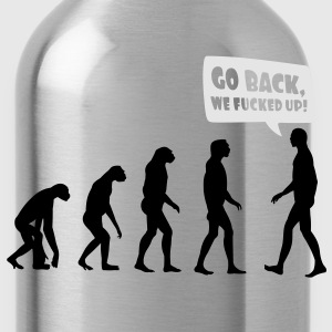 Go back we fucked up Women's T-Shirts - Water Bottle