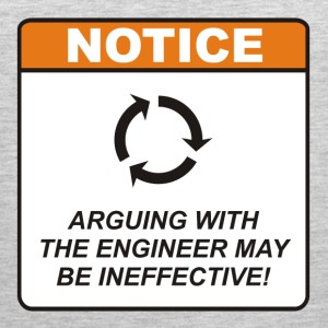 Arguing with the Engineer may be ineffective! - Men's Premium Tank