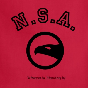 N.S.A.  We protect your Ass...29 hours of every da T-Shirts - Adjustable Apron