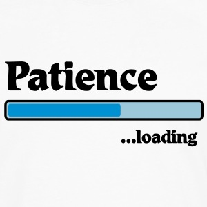 patience loading... T-Shirts - Men's Premium Long Sleeve T-Shirt