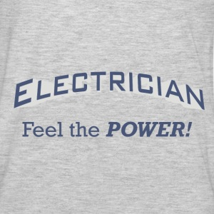 Electrician - Feel the POWER!. - Men's Premium Long Sleeve T-Shirt