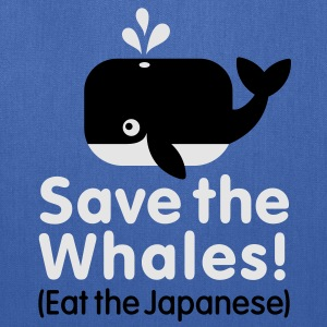 Save the Whales! Eat the Japanese T-Shirts - Tote Bag