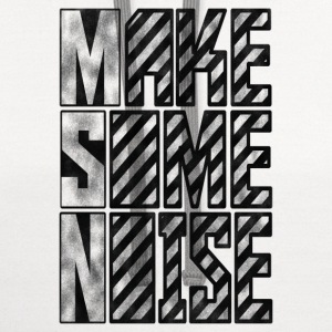 Make Some Noise T-Shirts - Contrast Hoodie