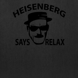 Heisenberg Says Relax Women's T-Shirts - Tote Bag
