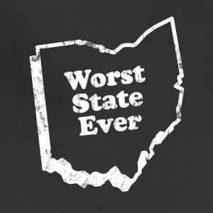 OHIO - WORST STATE EVER Women's T-Shirts - Adjustable Apron